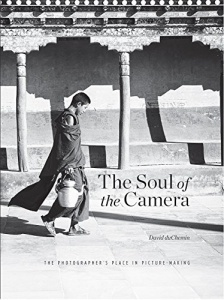 the soul of the camera, the photographer's place in picture-making, david duchemin, photography book, photography theory